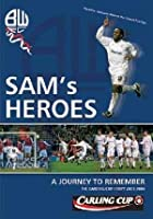 Sam's Heroes - The Carling Cup Story 2003-2004