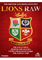 British and Irish Lions - Australia 2013: Lions Raw