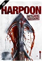 Harpoon - The Reykjavik Whale Watching Massacre