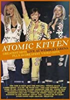 Atomic Kitten - Greatest Hits - Live At Wembley