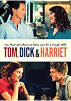 Tom Dick and Harriet