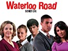 Waterloo Road - Series 6