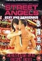 Street Angels - Sexy And Dangerous
