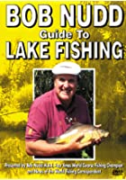 Bob Nudd - Guide To Lake Fishing