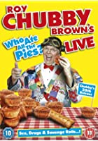 Roy Chubby Brown - Chubby Live 2013