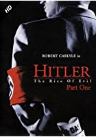 Hitler - Rise of Evil part 2
