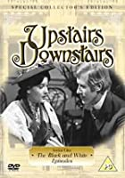 Upstairs Downstairs - The Black And White Episodes