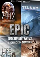 Epic Documentaries: Prophecies and Disasters