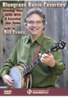 Bill Evans: Bluegrass Banjo Favourites