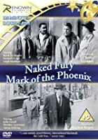 Naked Fury/Mark of the Phoenix