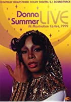 Donna Summer - Live At Manhattan Centre 1999