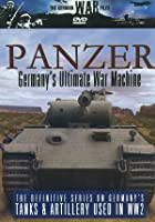 German War Files, Panzer Germanys Ultimate War Machine