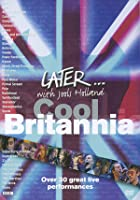 Later With Jools Holland - Cool Britannia