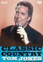 Tom Jones - Classic Country
