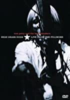 Tom Petty And The Heartbreakers - High Grass Dogs - Live From The Filmore