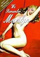 We Remember Marilyn