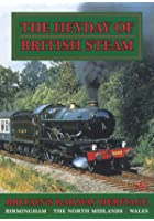 Heyday Of British Steam - Part 3