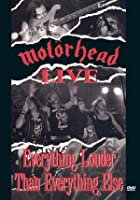 Motorhead - Everything Louder Than Everything Else - Live