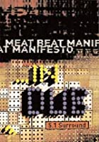 Meat Beat Manifesto - In Dub 5.1 Surround