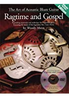The Art Of Acoustic Blues Guitar: Ragtime And Gospel