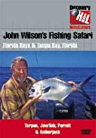 John Wilson's Fishing Safari - Vol. 1