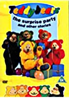 Teddybears - The Surprise Party And Other Stories