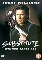 The Substitute - Winner Takes All