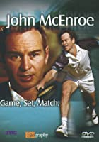 John McEnroe - Game, Set, Match