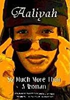 Aaliyah - So Much More Than A Woman