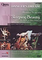 Dancer's Dream - The Great Ballets Of Rudolf Nureyev / Sleeping Beauty