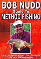 Bob Nudd - Guide To Method Fishing