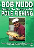 Bob Nudd - Guide To Successful Pole Fishing