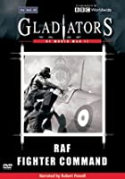 Gladiators Of World War 2 - RAF Fighter Command