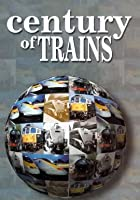 Century Of Trains