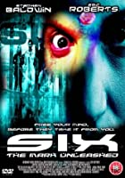 Six - The Mark Unleashed