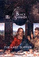 Black Sabbath - The Last Supper