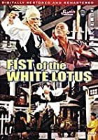 Fist Of White Lotus