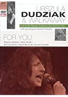 Urszula Dudziak And Walkaway - For You