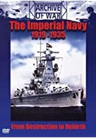 The Imperial Navy - 1919 To 1935