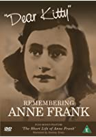 Dear Kitty - Remembering Anne Frank