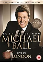 Michael Ball - Both Sides Now - Live in London