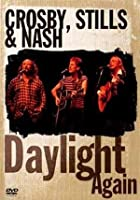 Crosby, Stills And Nash - Daylight Again