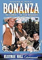 Bonanza - The Gunmen / Fear Merchants