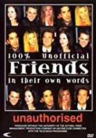 Friends - In Their Own Words - Unauthorised
