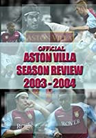 Aston Villa - Official Season Review 2003/2004