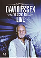 David Essex - The Secret Tour - Live