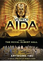 Aida - Live at the Royal Albert Hall