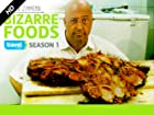 Bizarre Foods with Andrew Zimmern - Series 1
