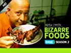 Bizarre Foods with Andrew Zimmern - Series 2