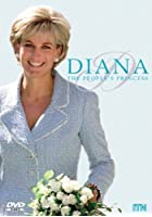 Diana - The People's Princess